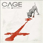 Cage (Rap): Kill the Architect