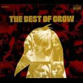 Crow: The Best of Crow [Digipak]