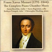 Franz Xaver Mozart: Violin Sonatas Opp. 7 & 15; Grande Sonata for Cello; Piano Quartet Op. 1