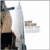 Gerry Mulligan: Gerry Mulligan in New York