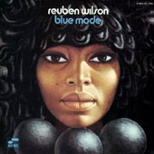 Reuben Wilson: Blue Mode [Remastered]