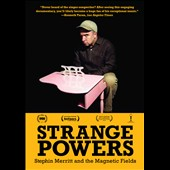 Magnetic Fields: Strange Powers: Stephin Merritt & the Magnetic Fields [Video] *