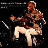 Gilberto Gil: Essential Gilberto Gil: Live at the Theatro Municipal in Rio de Janeiro
