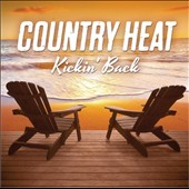 Various Artists: Country Heat: Kickin' Back