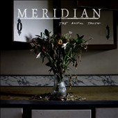 The Meridian: The  Awful Truth