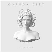 Gorgon City: Sirens [PA]