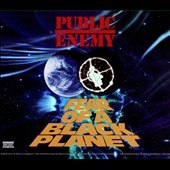 Public Enemy: Fear of a Black Planet [PA] [11/24]