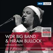 Hiram Bullock/WDR Big Band: Christmas Revisited