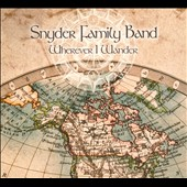 Snyder Family Band: Wherever I Wander
