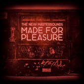 The New Mastersounds: Made for Pleasure [Slipcase]