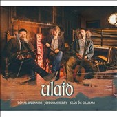 Donal O'Connor/Seán Og Graham/John McSherry: Ulaid
