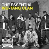Wu-Tang Clan: The Essential Wu-Tang Clan [PA]