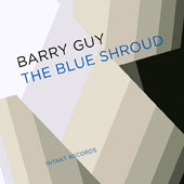 Blue Shroud Band/Barry Guy: The Blue Shroud