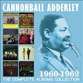 Cannonball Adderley: The Complete Albums Collection 1960-1962