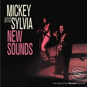 Mickey & Sylvia: New Sounds