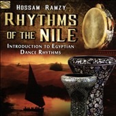 Hossam Ramzy: Rhythms of the Nile: Introduction to Egyptian Dance Rhythms *