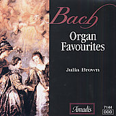 Bach: Organ Favourites / Julia Brown