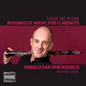 Minimalist Music for Clarinets, Works by Achenberg, Lagneau, Reich;