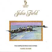 Field: The Complete Piano Nocturnes / Hans Kann