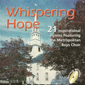 Metropolitan Boys Choir: Whispering Hope *
