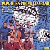 Papa Bue's Viking Jazz Band: Live at Mosebacke Stockholm