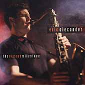 Eric Alexander (Saxophone): The Second Milestone