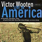 Victor Wooten: Live in America