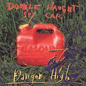 Double Naught Spy Car: Danger High