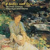 Of Ladies and Love... / Michael Schade, Malcolm Martineau