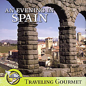Various Artists: An Evening in Spain: Traveling Gourmet