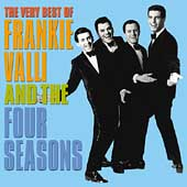 Frankie Valli & the Four Seasons: The Very Best of Frankie Valli & the Four Seasons [Rhino 2002]