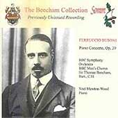 Beecham Collection - Busoni: Piano Concerto Op 39