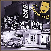 Various Artists: Live from the Cotton Club