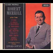 Classic Recitals - Robert Merrill - Verdi, etc / Downes