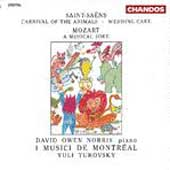 Saint-Saëns: Carnival of the Animals;  Mozart / Turovsky