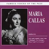 Famous Voices of the Past - Maria Callas
