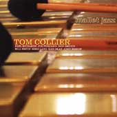 Tom Collier: Mallet Jazz *