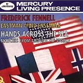 Hands Across the Sea / Fennell, Eastman Wind Ensemble
