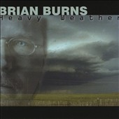 Brian Burns: Heavy Weather