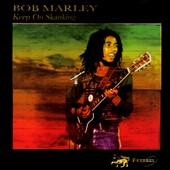 Bob Marley: Keep On Skanking