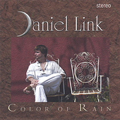 Daniel Link: Color of Rain *