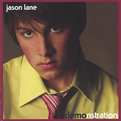 Jason Lane: Demonstration