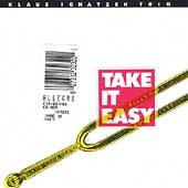 Klaus Ignatzek/Billy Hart: Take It Easy