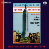 Gershwin: Rhapsody in Blue; I Got Rhythm; Piano Concerto in F; Second Rhapsody / Freddy Kempf, Andrew Litton
