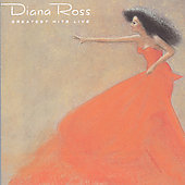 Diana Ross: The Greatest Hits Live