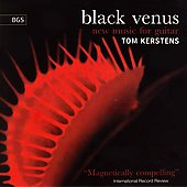 Black Venus - New Music for Guitar Vol 1 / Tom Kerstens, guitar