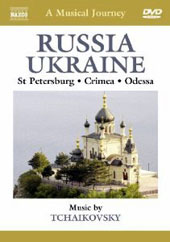 A Musical Journey - Russia & The Ukraine: St Petersburg, Crimea, Odessa [DVD]