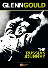 Glenn Gould - The Russian Journey, A Film by Yosif Feyginberg (documentary, 2002) [DVD]