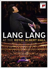 Lang Lang at the Royal Albert Hall - Mozart: Piano Sonatas Nos. 4, 5 & 8; Chopin: Ballades Nos. 1-4; plus 8 encores by Ponce, Lecuona, Schumann, Scriabin et al. / Lang Lang, piano [Blu-ray]