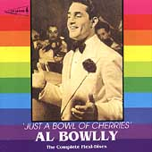 Al Bowlly: Just a Bowl of Cherries